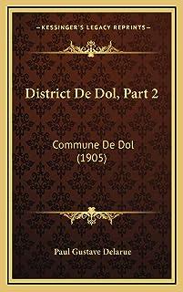 District De Dol, Part 2: Commune De Dol (1905)