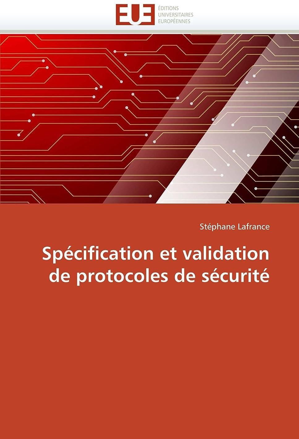 みタール感謝しているSpécification Et Validation de Protocoles de Sécurité (Omn.Univ.Europ.)