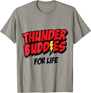 thunder buddies for life shirt