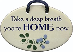 Mountain Meadows Pottery Take a deep Breath, You're Home Now. Ceramic Wall plaques..