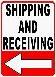 Shipping and Receiving Sign. Left Arrow. 18x24 Metal Warehouse Ship Receive Loading Dock
