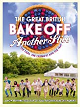 Great British Bake Off Annual: Another Slice (Annuals 2015)