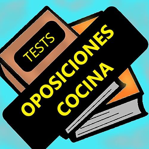 Test para oposiciones a cocina, pinche y ayudante