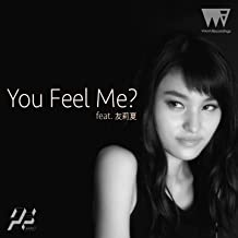 You Feel Me? feat. 友莉夏
