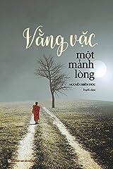 Vằng vặc một mảnh lòng: Tuyển tập văn chương nhiều tác giả (Vietnamese Edition) Paperback
