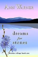 Dreams for Stones (Dreams Trilogy Book 1) Kindle Edition