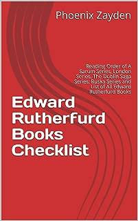 Edward Rutherfurd Books Checklist: Reading Order of A Sarum Series, London Series, The Dublin Saga Series, Ruska Series and List of All Edward Rutherfurd Books