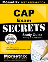 CAP Exam Secrets Study Guide: CAP Test Review for the Certified Administrative Professional Exam