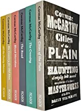 Cormac McCarthy Collection 6 Books Set (Cities of the Plain, The Crossing, The Road, Blood Meridian, No Country for Old Me...