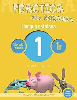 Practica amb Barcanova 1. Llengua catalana: La A i la E. La I, la O i la U (Quaderneria)