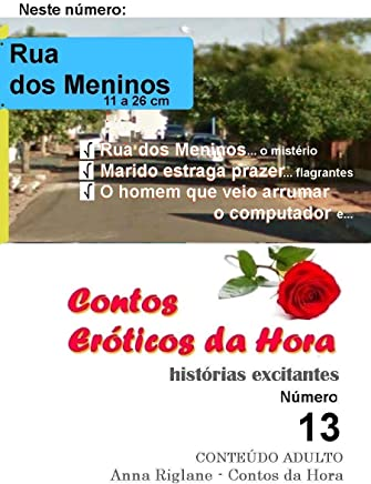 Contos Eróticos da Hora nº 13 - Rua dos Meninos - Marido estraga prazer