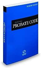 California Probate Code, 2018 ed. (California Desktop Codes)