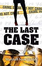 The Last Case