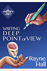 Writing Deep Point Of View: Professional Techniques for Fiction Authors (Writer's Craft Book 13) (English Edition) Formato Kindle