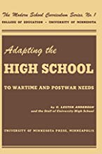 Adapting the High School to Wartime and Postwar Needs