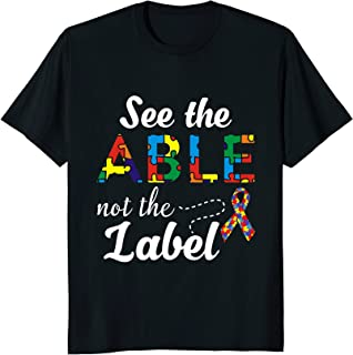 See the Able Not The Label' Cute Autism Awareness Shirts