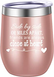 Side By Side or Miles Apart,Friends Are Always Close at Heart Wine Tumbler,Mug,Birthday Day Best Friends,Long Distance Friendship Gifts