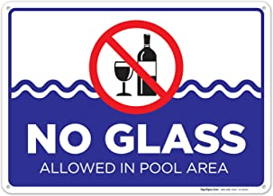 No Glass Allowed in Pool Area Sign, Pool Sign 10x14 Rust Free Aluminum UV Printed, Easy to Mount Weather Resistant Long Lasting Ink Made in USA by SIGO SIGNS