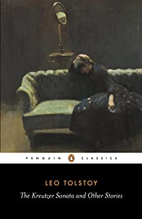 The Kreutzer Sonata and Other Stories (Penguin Classics) (English Edition)