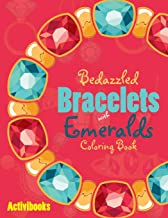 Bedazzled Bracelets with Emeralds Coloring Book