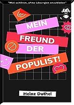 """Mein Freund der Populist!: """"WUT SCHÜREN, OHNE LÖSUNGEN ANZUBIETEN"""""""