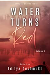 Water Turns Red: An Anthology Of Crime Fiction Kindle Edition