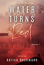 Water Turns Red: An Anthology Of Crime Fiction