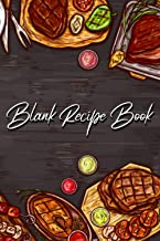 Blank Recipe Book: My Favorite Recipes, Collect the Recipes You Love in Your Own Custom Cookbook, (100-Recipe Journal and ...