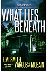 What Lies Beneath: A Gripping Serial Killer Thriller (Victor Loshak Book 2) Kindle Edition