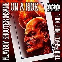 On a Ride (Thou Shalt Not Kill) [Explicit]