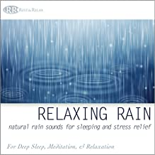Relaxing Rain: Natural Rain Sounds for Sleeping and Stress Relief Nature Sounds, Deep Sleep Music, Meditation, Relaxation Sounds of Soft Falling Rain