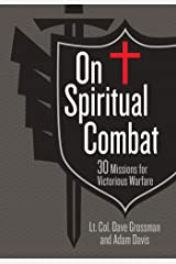 On Spiritual Combat: 30 Missions for Victorious Warfare Kindle Edition