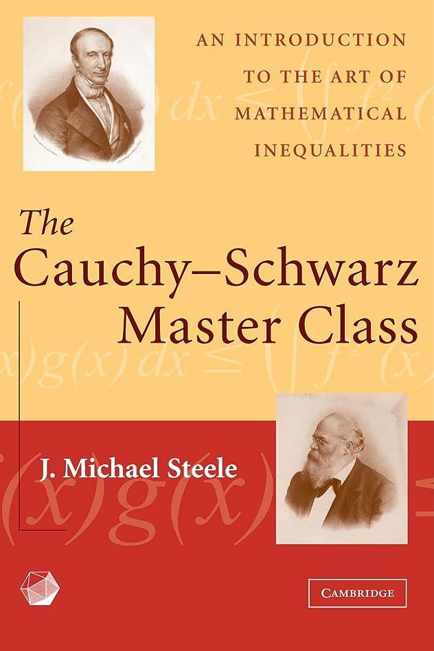 暴徒方法論症候群The Cauchy-Schwarz Master Class: An Introduction to the Art of Mathematical Inequalities (Maa Problem Books Series.)