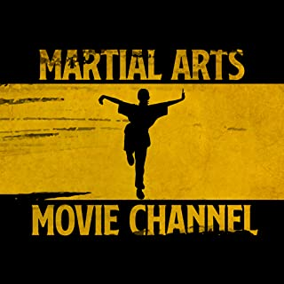 Martial Arts and Kung-Fu Movie Channel