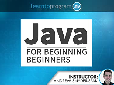 Java for Beginning Beginners