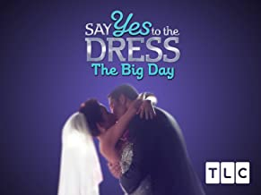 Say Yes to the Dress The Big Day Season 1