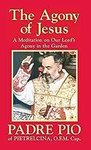the agony of jesus padre pio