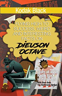 Kodak Black: Flying High to Success, Weird and Interesting Facts on Dieuson Octave!