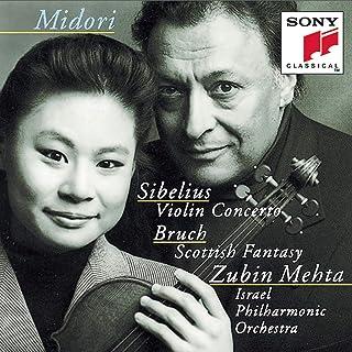 Sibelius: Violin Concerto in D Minor, Op. 47 - Bruch: Scottish Fantasy, Op. 46