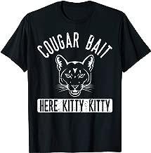 Cougar Bait T Shirt - Funny Mens Cougar Shirt T-Shirt