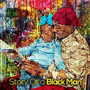 Story of a Black Man