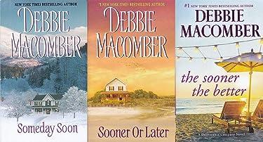 Debbie Maconber's Deliverance Company series: The Sooner the Better/Someday Soon/ Sooner Or Later
