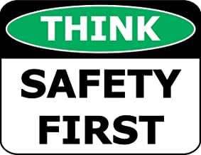 Top Shelf Novelties Think Safety First Laminated OSHA Safety Sign SP1914