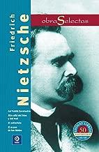 Friedrich Nietzsche: Así habló Zaratustra / El ocaso de los ídolos / Más allá del bien y del mal / El anticristo (Obras selectas series) (Spanish Edition)