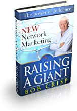 Raising a Giant: Leadership in Network Marketing
