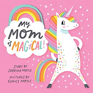 My Mom Is Magical: (A Hello!Lucky Book)