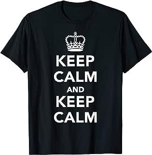 Keep calm and keep calm T-Shirt