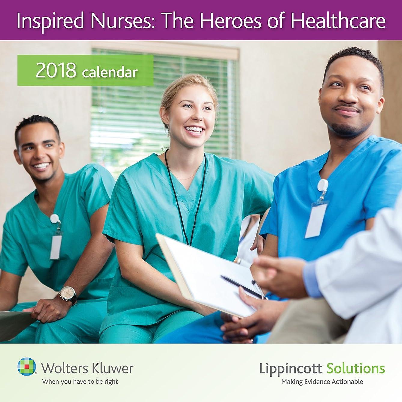 ジェーンオースティンのみ曖昧な2018 Lippincott Solutions Inspired Nurses calendar: The Heroes of Healthcare