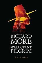 Richard More - The Reluctant Pilgrim