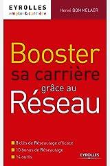 Booster sa carrière grâce au réseau (Emploi et carrière) Format Kindle